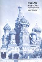 Ruslan Russian 1: Supplementary Reader with Texts, Translations, Poems and Songs (Paperback)
