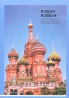 Ruslan Russian 1: A Communicative Russian Course (Paperback)