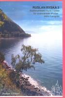 Ruslan Ryska 3: Kommunikativ Kurs I Ryska (Paperback)