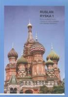 Ruslan Ryska 1: Kommunikativ Kurs I Ryska