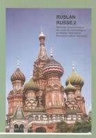 Ruslan Russe 2: Methode Communicative de Russe (Paperback)