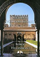 Studies in Medieval Islamic Art: v. 1 (Hardback)