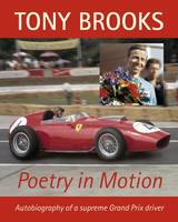 Tony Brooks: Poetry in Motion (Hardback)