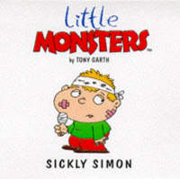 Sickly Simon - Little Monsters S. (Paperback)