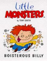 Boisterous Billy - Little Monsters S. (Paperback)
