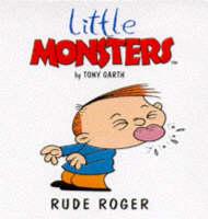 Rude Roger - Little Monsters S. (Paperback)