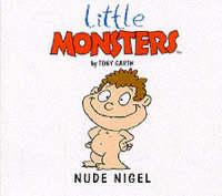 Nude Nigel - Little Monsters S. (Paperback)
