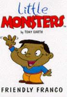 Friendly Franco - Little Monsters S. (Paperback)