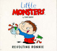 Revolting Ronnie - Little Monsters S. (Paperback)