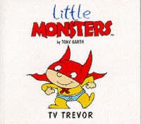 T.V.Trevor - Little Monsters S. (Paperback)
