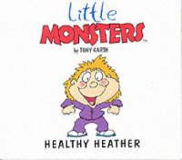 Healthy Heather - Little Monsters S. (Paperback)