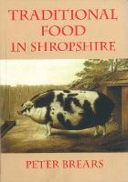 Traditional Food in Shropshire (Hardback)