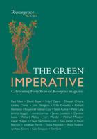 "Green Imperative: In Celebration of 40 Years of ""Resurgence"" Magazine (Paperback)"