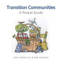 Transition Communities: A Pocket Guide (Paperback)