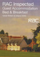 RAC Inspected Guest Accommodation Bed and Breakfast 2000: Great Britain and Ireland (Paperback)