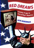 Red Dreams: Coming of Age in McCarthy's America (Paperback)
