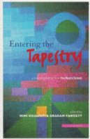 Entering the Tapestry: A Second Anthology from the Poetry School (Paperback)