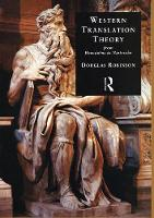 Western Translation Theory from Herodotus to Nietzsche: From Herodotus to Nietzsche (Paperback)