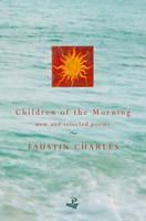 Children of the Morning (Paperback)