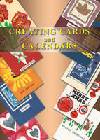 Creating Cards and Calendars (Spiral bound)