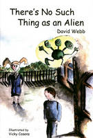 There's No Such Thing as an Alien - EPS Reluctant Readers S. (Paperback)