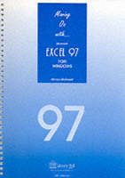 Moving on with Excel 97 (Spiral bound)