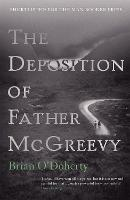 The Deposition of Father McGreevy (Paperback)