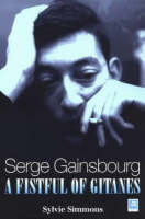 Serge Gainsbourg: A Fistful of Gitanes (Paperback)