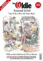 The Oldie Annual 2019: The Pick of the All-Time Best (Paperback)