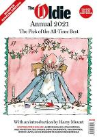 The Oldie Annual 2021: Pick of the All-time Best (Paperback)