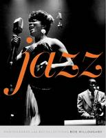 Jazz: Photographs and Recollections (Hardback)