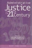 Administrative Justice in the 21st Century (Hardback)