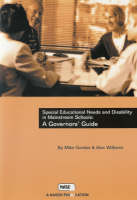 Special Educational Needs and Disability in Mainstream Schools: A Governor's Guide (Paperback)