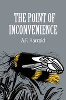 The Point of Inconvenience (Paperback)