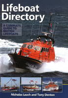 Lifeboat Directory: A Complete Guide to British Lifeboats (Hardback)