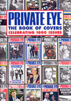 """Private Eye"" Book of Millennium Covers"