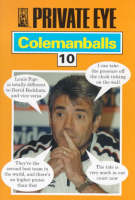 """Private Eye's"" Colemanballs: No.10 (Paperback)"