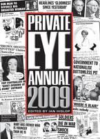 Private Eye Annual 2009 (Hardback)