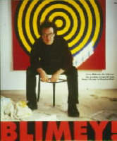 Blimey! - From Bohemia to Britpop: London Art World from Francis Bacon to Damien Hirst (Paperback)