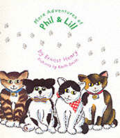 More Adventures of Phil and Lill (Paperback)