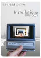 Chris Meigh-Andrews: Installation, 1998-2004 (Paperback)