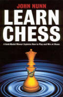Learn Chess: A Gold-medal Winner Explains How to Play and Win at Chess (Paperback)