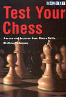 Test Your Chess: Assess and Improve Your Chess Skills (Paperback)