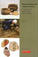 Roman Defences and Medieval Industry: Excavations at Baltic House, City of London - MoLAS Monograph 7 (Paperback)