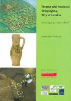 Roman and medieval Cripplegate, City of London: Archaeological excavations 1992-8. - MoLAS Monograph 21 (Paperback)