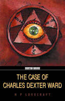 The Case Of Charles Dexter Ward (Paperback)