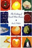 The Cooking of South-West France (Paperback)