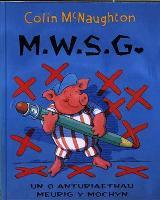 Cyfres Meurig y Mochyn: M.W.S.G. (Hardback)