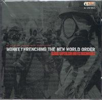 Monkeywrenching The New World Order An Audio Introduction To