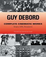 Complete Cinematic Works: Scripts, Stills, Documents (Paperback)